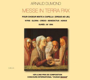 Messe in Terra Pax Arnaud Dumond